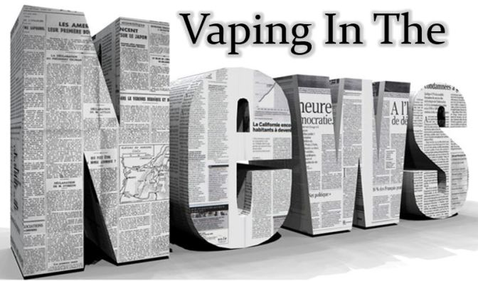 Vaping In The News–April 8th, 2017