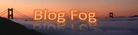 blog fog.JPG